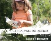 Un été en famille, à la découverte des Causses du Quercy !